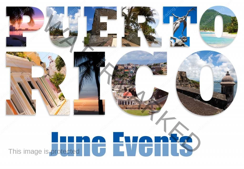 Events in Puerto Rico June