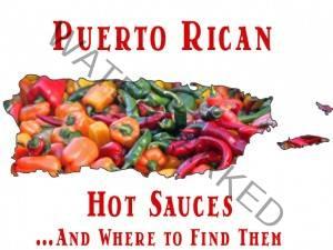 Puerto Rican Hot Sauces